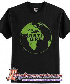 Abortion is green T-Shirt