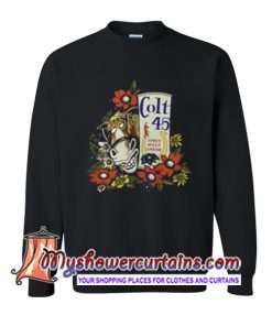 Colt 45 Stout Malt Liquor Beer Jeff Spicoli Sweatshirt