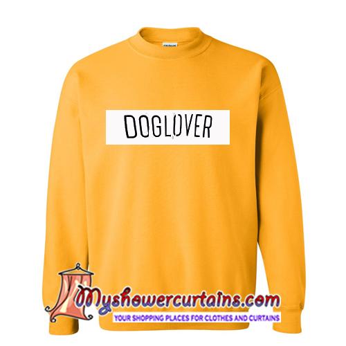 Doglover sweatshirt