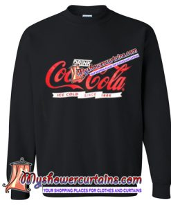 Drink coca-cola ice cold since 1886 Sweatshirt