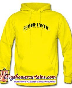 Femmetastic Hoodie (AT)