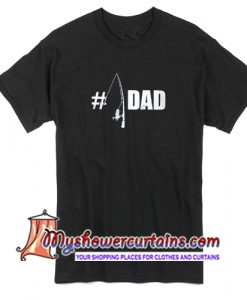 Fisherman #1 Dad fishing daddy fathers day T Shirt