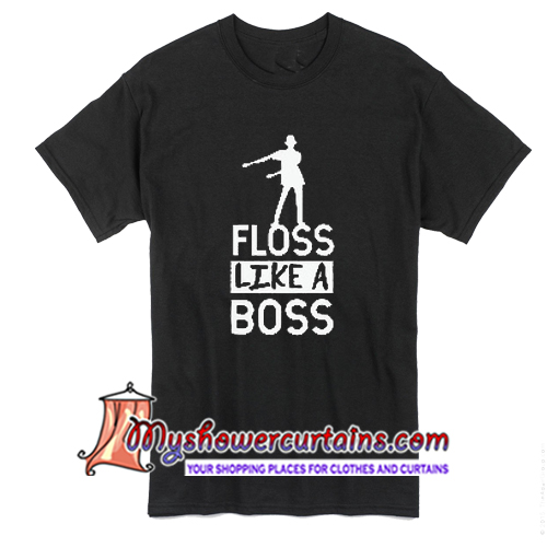 Floss like a boss dancing flossing dance T Shirt