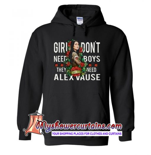 Girl Don't Need Boys They Need Alex Vause Hoodie
