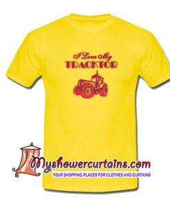 I Love My Tractor T Shirt