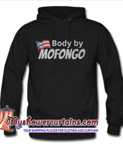 body by Mofongo hoodie