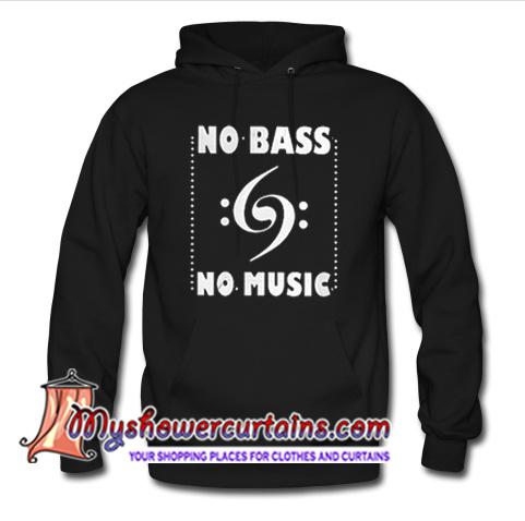 cute no bass no music hoodie