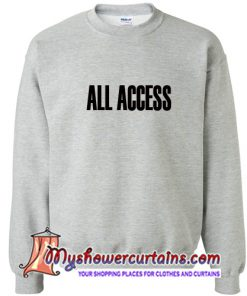All Access Font Sweatshirt