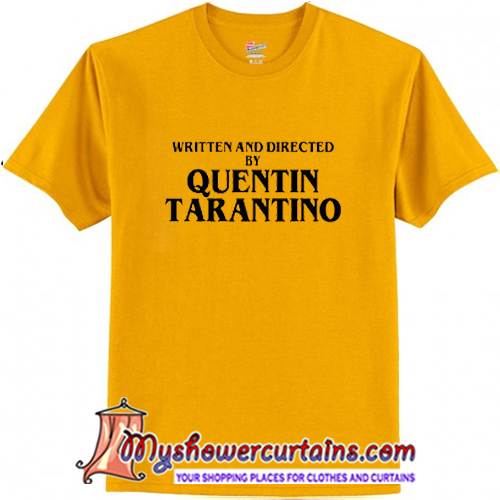 58351ac84 Written-And-Directed-By-Quentin-Tarantino-T-Shirt.jpg