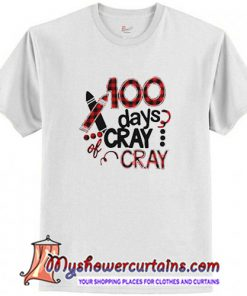100 days cray cray plaid T Shirt (AT)
