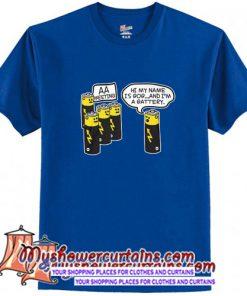 AA BATTERY FUNNY T Shirt (AT)