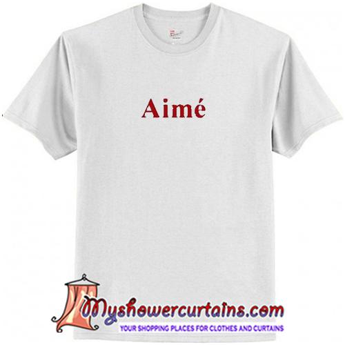 Aime T Shirt (AT)