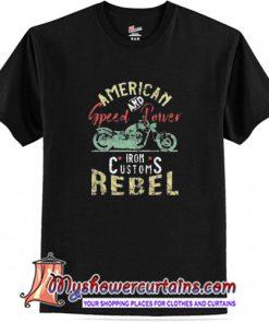 American Rebel Speed Power T-Shirt (AT)