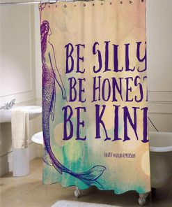 Mermaid Shower Curtain Be Silly Be Honest Be Kind large