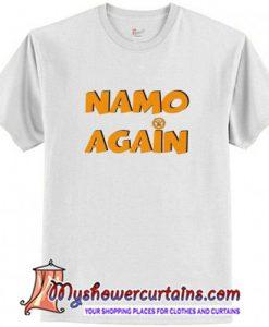 Namo Again T-Shirt (AT)