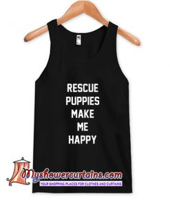 Rescue Puppies Make Me Happy Tank Top (AT)