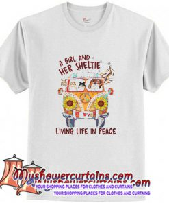 A girl and her sheltie living life in peace T-Shirt (AT)