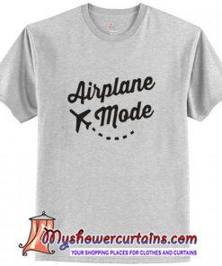 Airplane Mode T Shirt (AT)