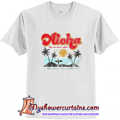 Aloha keep our oceans clean T-Shirt (AT)