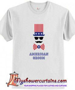 American Groom T-Shirt (AT)