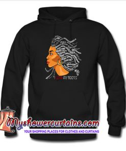 African I Love My Roots Hoodie (AT)
