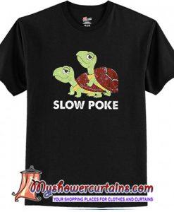 Turtle slow poke T-Shirt (AT)