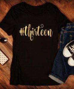 13th Birthday Girl T-Shirt SN