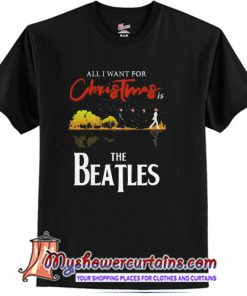 All I Want For Christmas Is Guitar Lake The Beatles Santa T-Shirt SN