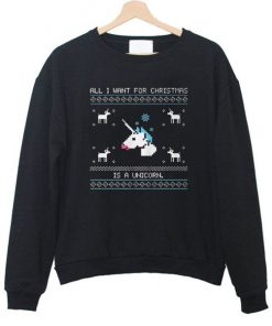All i want christmas is a unicorn sweatshirt RF02