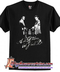 And Doctors we shall be T-Shirt SN