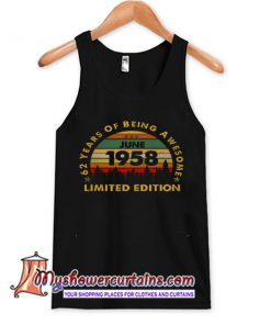 Born In June 1958 62 Years Of Being Awesome TANK TOP SN