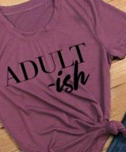 Adult-ish t shirt RF02