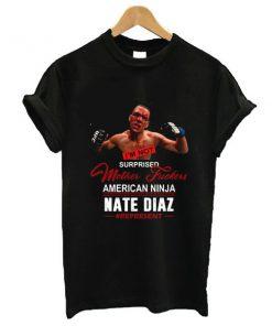American Ninja Nate Diaz t shirt RF02
