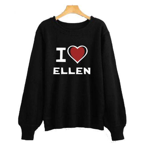 I LOVE ELLEN Sweatshirt RF02