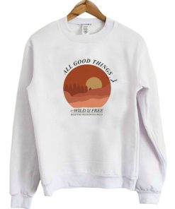 All Good Things Pullover sweatshirt RF02