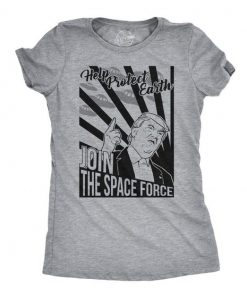 Space Force An Actual Branch of the Military t shirt RF02