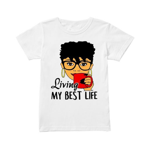 Black Queen living my best life t shirt RF02